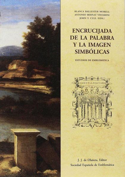 ENCRUCIJADA DE LA PALABRA Y LA IMAGEN SIMBÓLICAS.