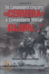DE COMANDANTE CRUCERO ´CERVERA´ A COMANDANTE MILITAR ´GIJÓN´--