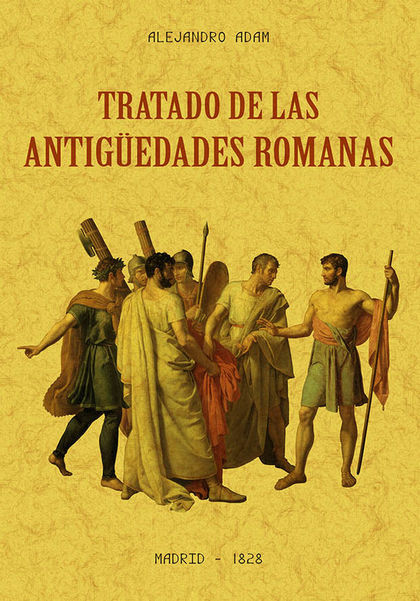TRATADO DE LAS ANTIGÜEDADES ROMANAS.