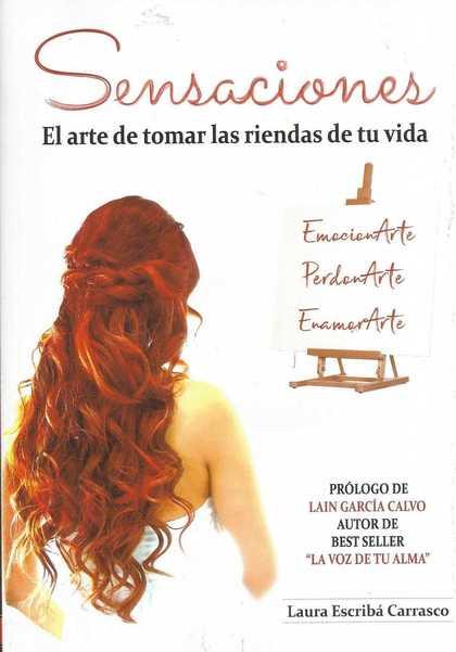 SENSACIONES. EL ARTE DE TOMAR LAS RIENDAS DE TU VIDA