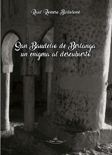 SAN BAUDELIO DE BERLANGA. UN ENIGMA AL DESCUBIERTO