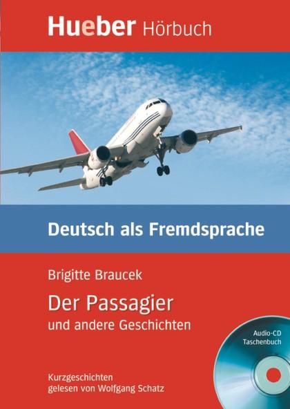 LESEH.B1.DER PASSAGIER U.A.GESCH.LES.+CD.