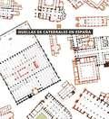 HUELLAS DE CATEDRALES EN ESPAÑA.