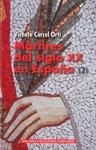 MÁRTIRES DEL SIGLO XX EN ESPAÑA: 11 SANTOS Y 1.512 BEATOS (2).