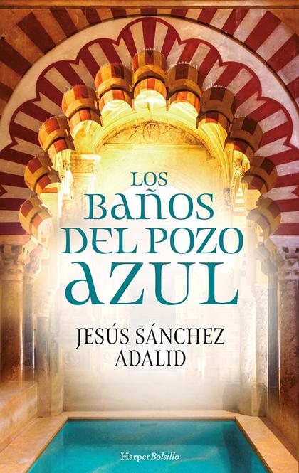 LOS BAÑOS DEL POZO AZUL.