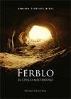 FERBLO, EL CHICO MISTERIOSO