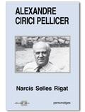 ALEXANDRE CIRICI PELLICER : UNA BIOGRAFIA INTEL·LECTUAL