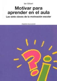 MOTIVAR PARA APRENDER EN EL AULA