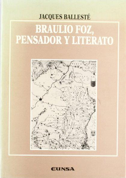 BRAULIO FOZ PENSADOR Y LETARATO