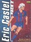 ERIC CASTEL. PACK 02. VOLUMENES 8-15