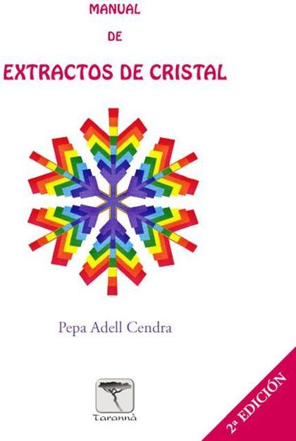 MANUAL DE EXTRACTOS DE DE CRISTAL - 2ª EDICIÓN.