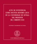 ACTO DE INVESTIDURA COMO DOCTOR HONORIS CAUSA DE LA UNIVERSIDAD DE SEVILLA DEL P.