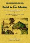 HISTORIA CIVIL, DIPLOMÁTICA, ECLESIÁSTICA, ANTIGUA Y MODERNA DE LA CIUDAD DE SAN SEBASTIÁN