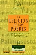 LA RELIGIÓN DE LOS POBRES: EUROPA EN LOS SIGLOS XVI-XIX Y LA FORMACIÓN
