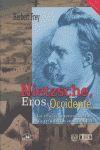 Nietzsche, Eros y Occidente. La crítica