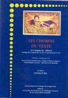 CC/110B-LES CHEMINS DU TEXTE. TOMO II: LINGÜÍSTICA, TRADUCCIÓN Y DIDÁCTICA, HISTORIA