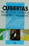 CUBIERTAS PROTECCION CONTRA INTERPERIE AISLAMIENTO