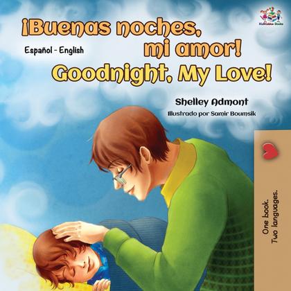 ¡BUENAS NOCHES, MI AMOR! GOODNIGHT, MY LOVE!