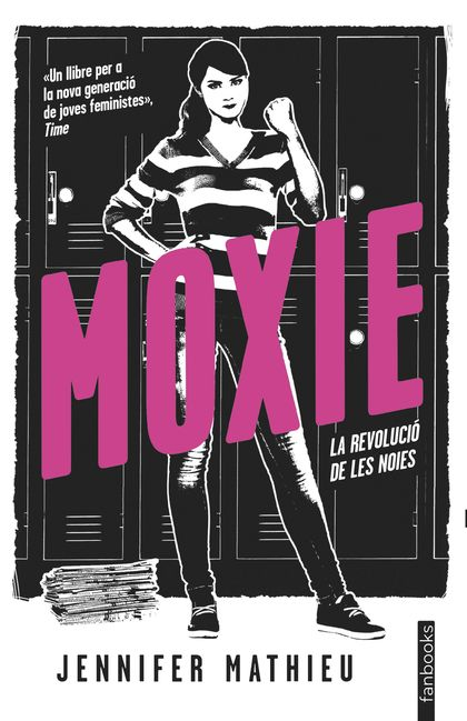 MOXIE. LA REVOLUCIÓ DE LES NOIES