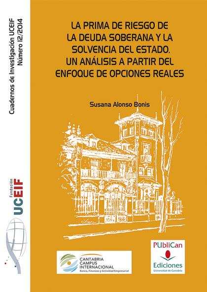 LA PRIMA DE RIESGO DE LA DEUDA SOBERANA Y LA SOLVENCIA DEL ESTADO : UN ANÁLISIS A PARTIR DEL EN