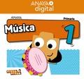 MÚSICA 1. PRIMARIA. ANAYA + DIGITAL..