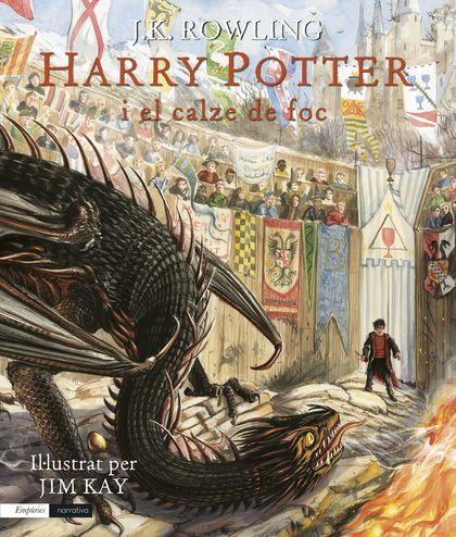 HARRY POTTER I EL CALZE DE FOC (EDICIÓ IL·LUSTRADA). IL·LUSTRAT PER JIM KAY