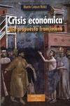 CRISIS ECONÓMICA : UNA PROPUESTA FRANCISCANA