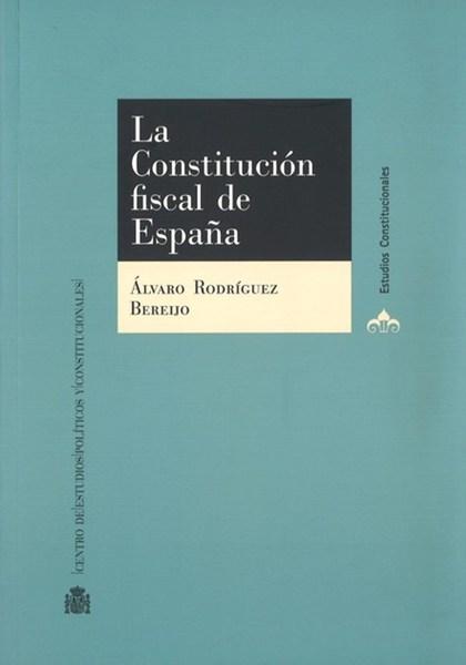LA CONSTITUCIÓN FISCAL DE ESPAÑA