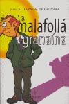 LA MALAFOLLÁ GRANAÍNA