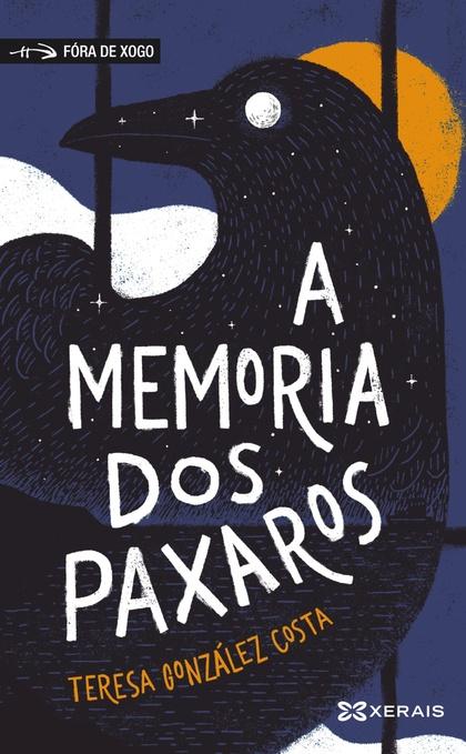 A MEMORIA DOS PAXAROS.