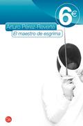EL MAESTRO DE ESGRIMA 6?09.