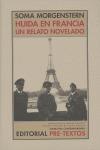 HUÍDA EN FRANCIA: UN RELATO NOVELADO