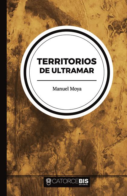 TERRITORIOS DE ULTRAMAR.