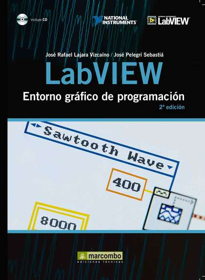 LABVIEW : ENTORNO GRÁFICO DE PROGRAMACIÓN
