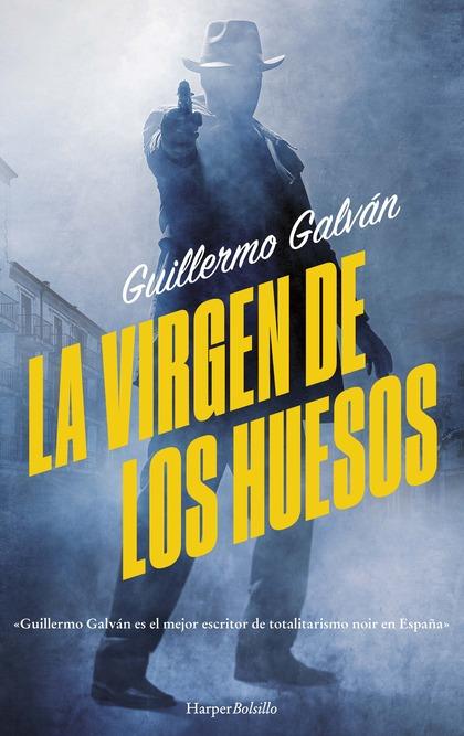 LA VIRGEN DE LOS HUESOS.
