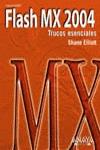 FLASH MX 2004: TRUCOS ESENCIALES