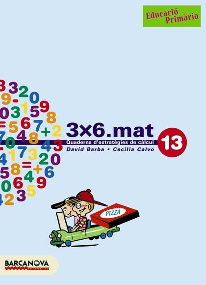 3X6.MAT, MATEMÀTIQUES, 5 EDUCACIÓ PRIMÀRIA. QUADERN 13