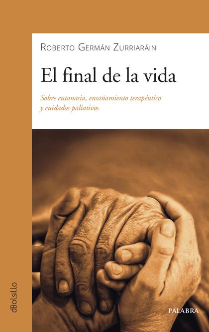 EL FINAL DE LA VIDA.