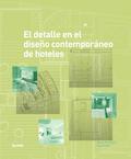 EL DETALLE EN EL DISEÑO CONTEMPORÁNEO DE HOTELES.