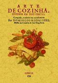 ARTE DE COZINHA : DIVIDIDA EM TRES PARTES