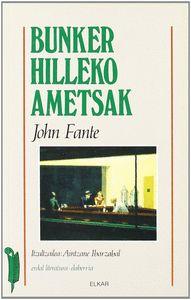 BUNKER HILLEKO AMETSAK