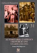AUTORITARIS, CATÒLICS I REPUBLICANS : VINARÓS (1923-1931)