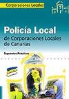 POLICÍA LOCAL, CANARIAS. SUPUESTOS PRÁCTICOS