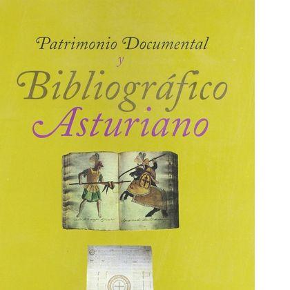 PATRIMONIO DOCUMENTAL Y BIBLIOGRÁFICO ASTURIANO