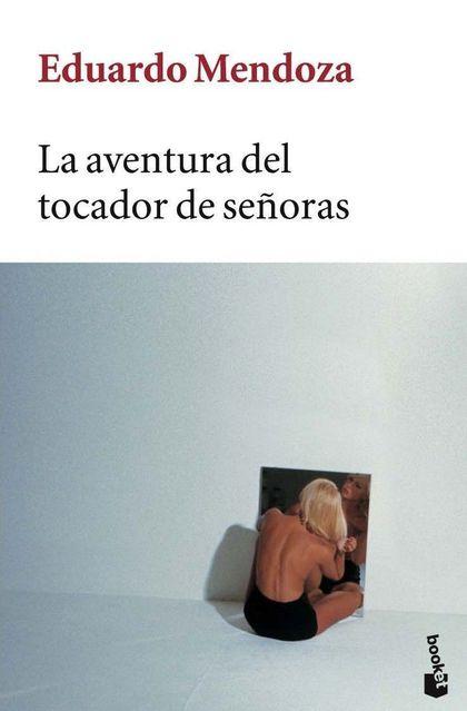 LA AVENTURA DEL TOCADOR DE SEÑORAS
