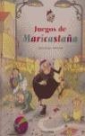 JUEGOS DE MARICASTAÑA