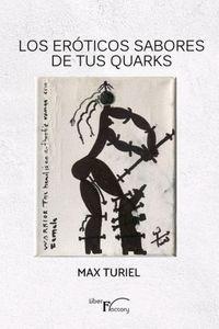 LOS ERÓTICOS SABORES DE TUS QUARKS