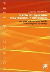 EL RETO DEL EQUILIBRIO: VIDA PERSONAL Y PROFESIONAL: UNA GUÍA PRÁCTICA