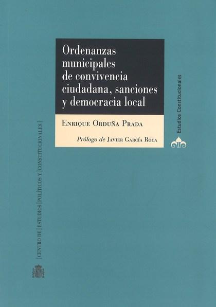 ORDENANZAS MUNICIPALES DE CONVIVENCIA CIUDADANA, SANCIONES Y DEMOCRACIA LOCAL