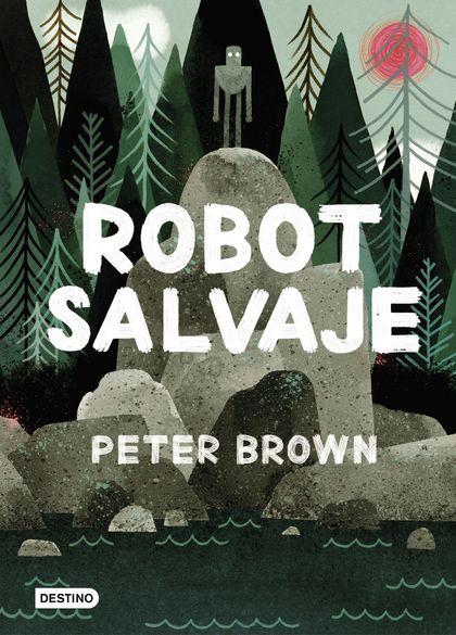 Robot salvaje (Edición española)
